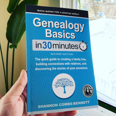 Second edition of Genealogy Basics In 30 Minutes available now!